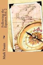 Following the Equator, Vol. 2