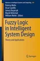 Fuzzy Logic in Intelligent System Design