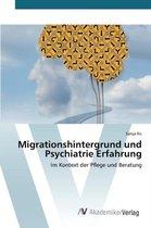 Migrationshintergrund Und Psychiatrie Erfahrung