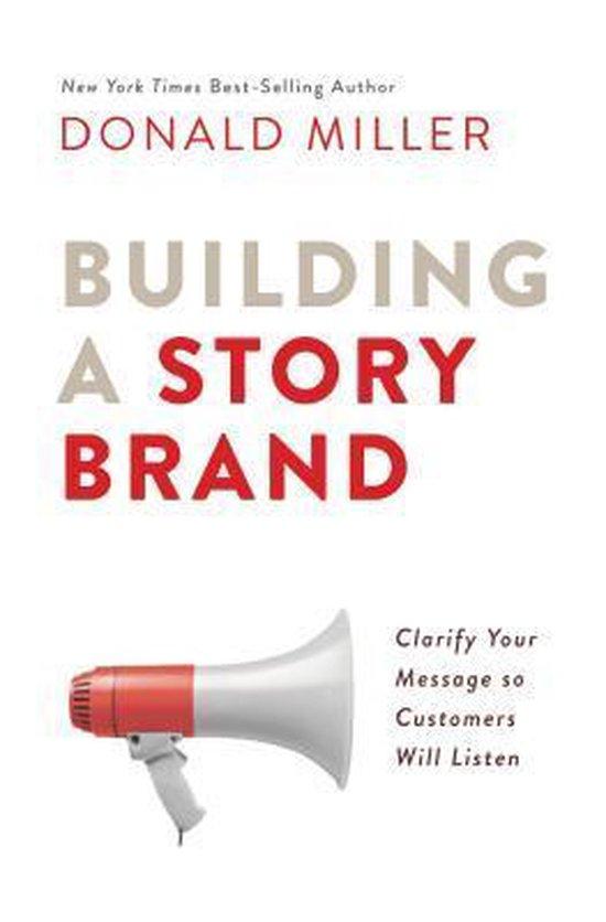 Boek cover Building a StoryBrand van Donald Miller (Hardcover)