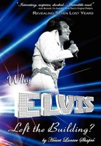 Why Elvis Left the Building
