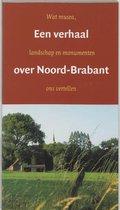 Een Verhaal Over Noord-Brabant