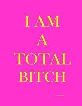 I Am a Total Bitch (Address Book)
