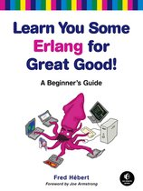 Learn You Some Erlang For Great Good