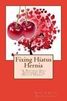Fixing Hiatus Hernia