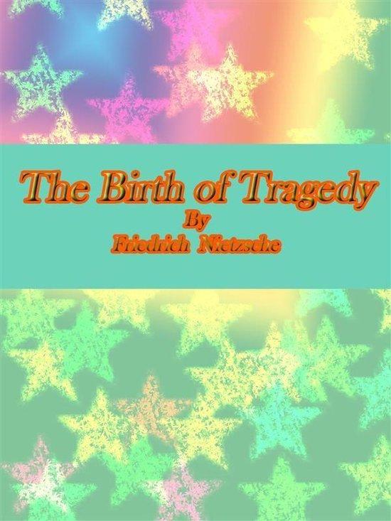 Boek cover The Birth of Tragedy van Friedrich Nietzsche (Onbekend)