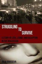 Struggling to Survive