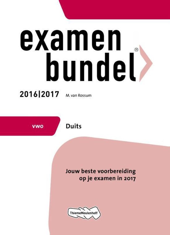 Examenbundel vwo Duits 2016/2017 - M. van Rossum  