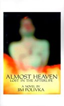Boek cover Almost Heaven van Jim Polivka
