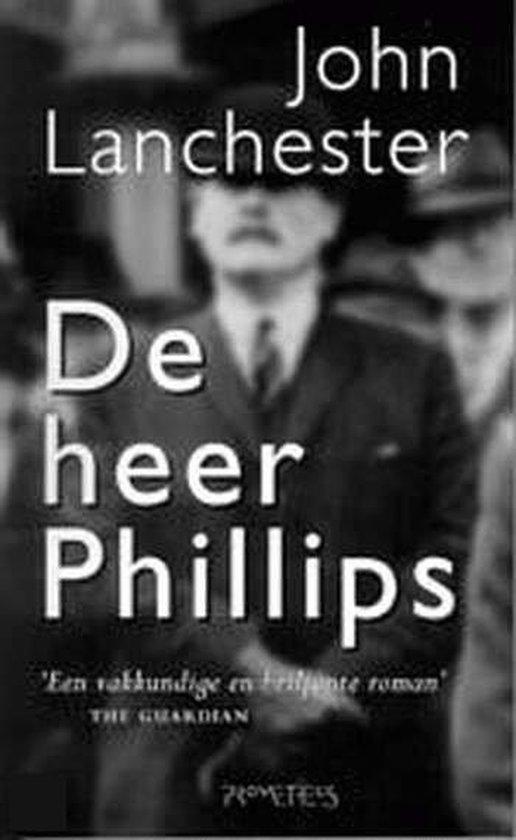 De Heer Phillips - John Lanchester |
