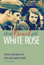 Omslag At the Heart of the White Rose