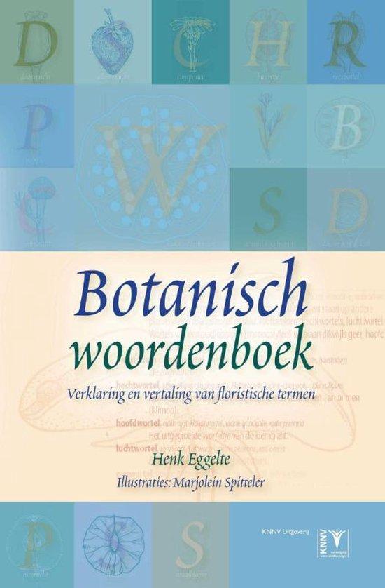 Botanisch woordenboek - Henk Eggelte | Fthsonline.com