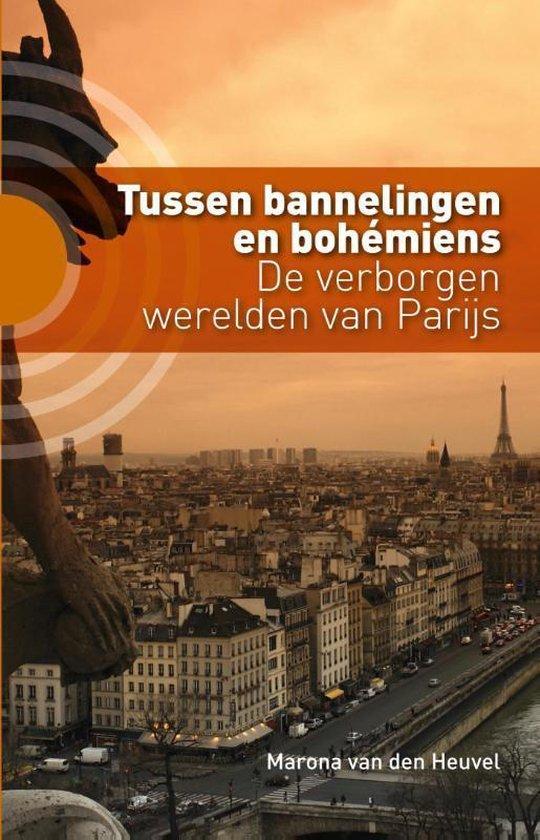 Tussen bannelingen en bohemiens - Marona Van Den Heuvel |