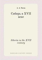 Siberia in the XVII Century