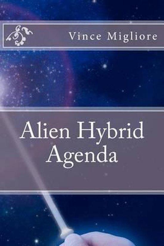 Alien Hybrid Agenda