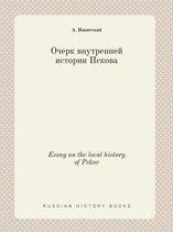 Essay on the Local History of Pskov