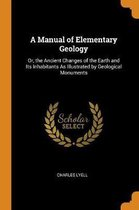 A Manual of Elementary Geology