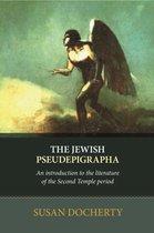 The Jewish Pseudepigrapha