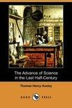 The Advance of Science in the Last Half-Century (Dodo Press)