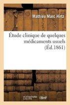Etude Clinique de Quelques Medicaments Usuels