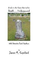 Death...Underground