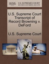 U.S. Supreme Court Transcript of Record Browning V. Deford