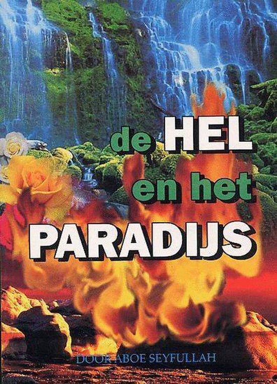 De Hel En Het Paradijs - Aboe Seyfullah |