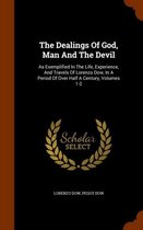 The Dealings of God, Man and the Devil