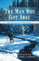 The Man Who Got Away