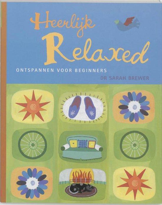 Boek cover Heerlijk relaxed van Sarah Brewer (Paperback)