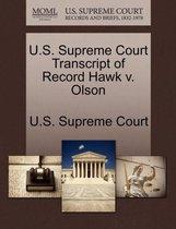 U.S. Supreme Court Transcript of Record Hawk V. Olson
