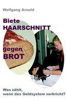 Biete Haarschnitt Gegen Brot