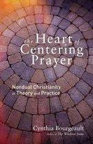 Boek cover The Heart of Centering Prayer van Cynthia Bourgeault