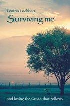 Surviving Me