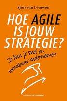 Hoe Agile is jouw strategie