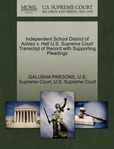 Independent School District of Ackley V. Hall U.S. Supreme Court Transcript of Record with Supporting Pleadings