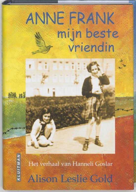 Anne Frank, Mijn Beste Vriendin - Alison Leslie Gold | Readingchampions.org.uk
