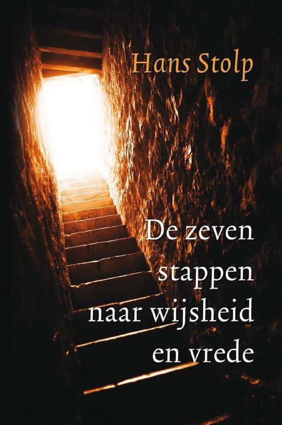 De zeven stappen naar wijsheid en vrede - Hans Stolp |