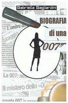 Biografia Di Una 007