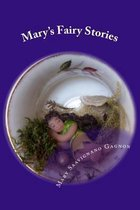 Mary's Fairy Stories