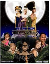 Yes We Did! the Black Queens
