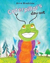 Caterpillar's Day Out