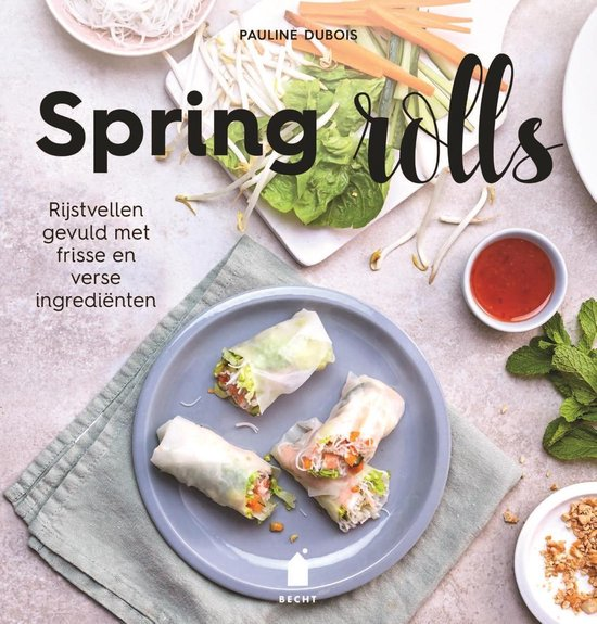 Spring rolls - Pauline Dubois pdf epub