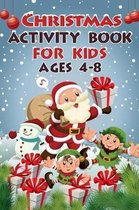 Christmas Activity Book For Kids Ages 4 - 8