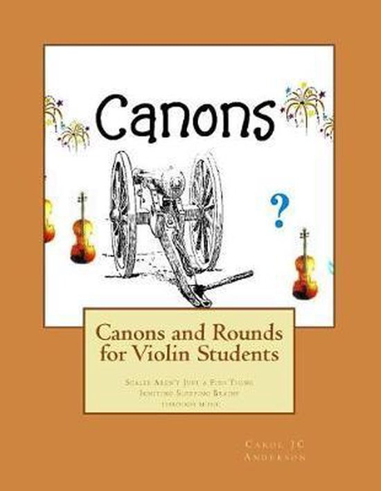 Canons and Rounds for Violin Students