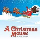A Christmas Mouse