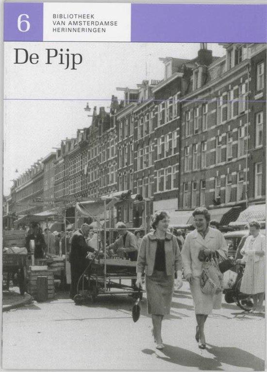 Bibliotheek van Amsterdamse herinneringen 6 - De Pijp - P. Arnoldussen  