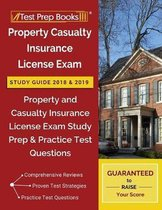 Property Casualty Insurance License Exam Study Guide 2018 & 2019