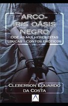 Arco- ris O sis Negro