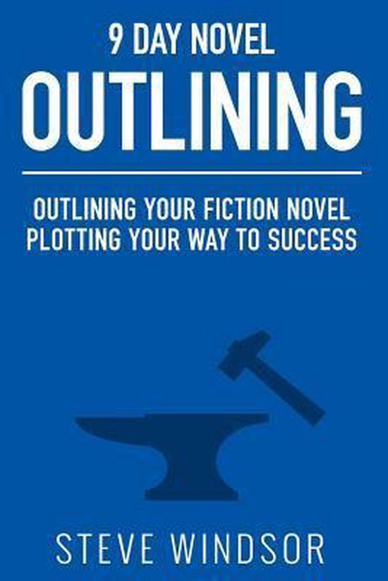 Nine Day Novel-Outlining